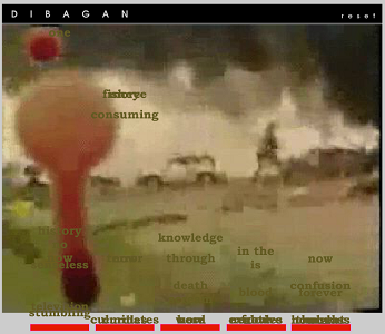 "Screen capture from ""Dibagan"" by Brian Kim Stefans and Geniwate. Extremely low resolution photograph of military ground forces in a warzone. Prominent blood splatter dominates left side of screen. Scattered words camoflage with the background. Text: ""fisheye, consuming, history, knowledge, through, in the is, now, death, blood, confusion, forever, television, stumbling"""