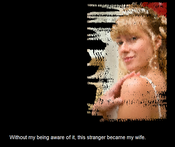 "Screen capture of ""Loss of Grasp"" by Serge Bouchardon and Vincent Volckaert. A blurred picture of a blonde girl over a black background. Text: ""Without my being aware of it, this stranger became my wife."""