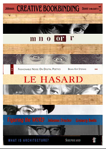 "Screen capture from ""Visual Sonnet #1"" by Braxton Soderman. Images are stacking on top of other images. Some have text written on them while others have eyes  of people on them. Text: ""Creative Bookbinding"" ""m n o or r"" ""Le Hasard"" The rest of the text is too small to read."
